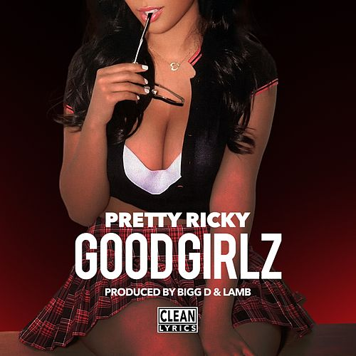 Good Girlz by Pretty Ricky