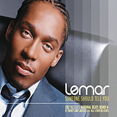 Someone Should Tell You by Lemar