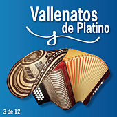 Vallenatos De Platino Vol. 3 von Various Artists