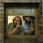 When The Night Comes Down by The Sutherland Brothers