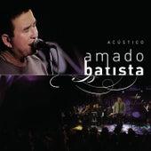 Amado Batista Acústico by Amado Batista