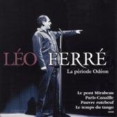 La Periode Odeon de Leo Ferre