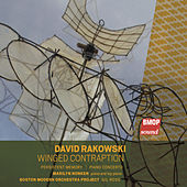 David Rakowski: Winged Contraption by Gil Rose