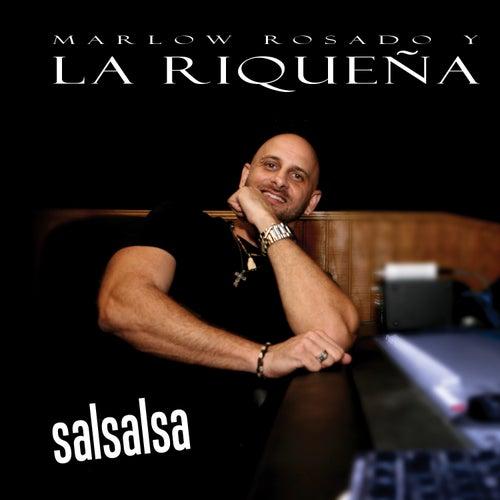 Salsalsa by Marlow Rosado Y La Rique