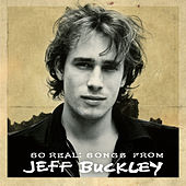 So Real: Songs From Jeff Buckley von Jeff Buckley