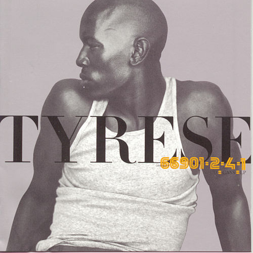 Tyrese by Tyrese