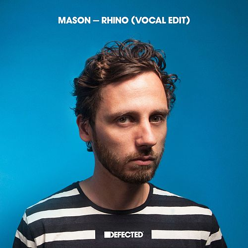 Rhino (Vocal Edit) by Mason