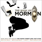 The Book Of Mormon (Original Broadway Cast Recording) by Various Artists