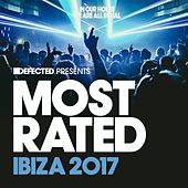 Defected Presents Most Rated Ibiza 2017 (Mixed) di Various Artists