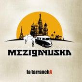 Mezigayuska de La Tarrancha
