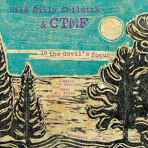 In The Devil's Focus (6Music Sessions for Marc Riley and Gideon Coe) by Ctmf