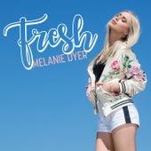 Fresh by Melanie Dyer