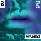 2U (R3HAB Remix) by David Guetta