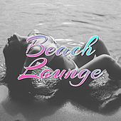 Beach Lounge – Tropical Lounge Music, Chill Paradise, Summertime, Ambient Chill, Ibiza 2017, Relax on the Beach von Chill Out