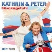Glücksgefühl by KATHRIN & PETER