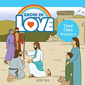 Grow in Love: Third Class / Primary 5 de Veritas (Yugoslavian)