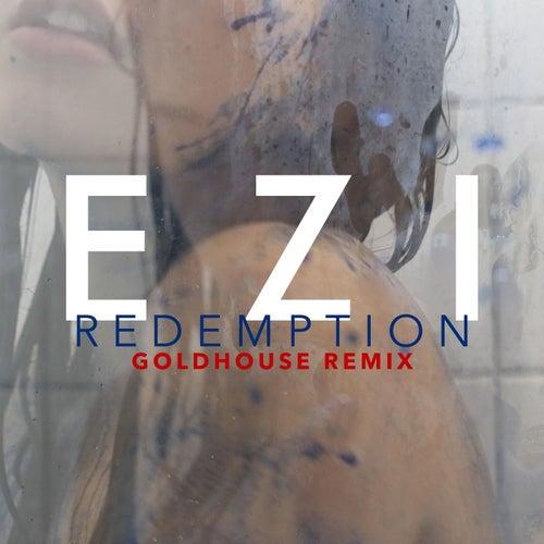 Redemption (GoldHouse Remix) by Ezi