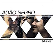 20 Anos de Adão Negro