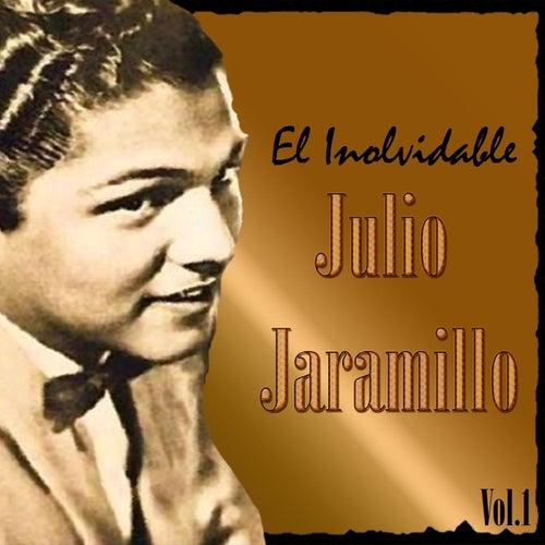 El Inolvidable Julio Jaramillo, Vol. 1 de Julio Jaramillo