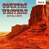 Country & Western - 200 No. 1 Hits, Vol. 6 by Various Artists