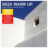 Ibiza Warm Up - Deep Balearic House Music by Various Artists