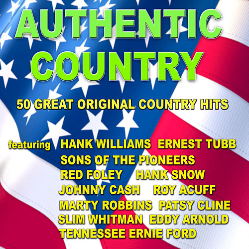 Authentic Country by Various Artists