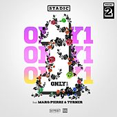Only 1 by Stadic