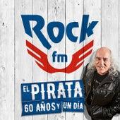 El Pirata: 60 Años Y 1 Día de Various Artists