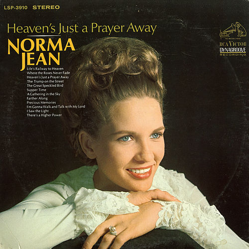 Heaven's Just a Prayer Away by Norma Jean