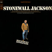 Help Stamp Out Loneliness by Stonewall Jackson