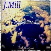 #Nosocialmedia by J-Mill