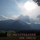 Heimatstrassen by Don Carlos