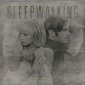 Sleepwalking by The Sweeplings