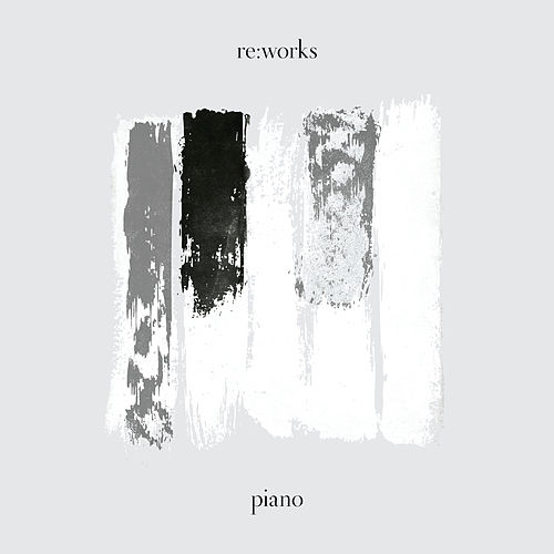 re:works Piano by Various Artists