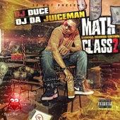 Math Class 2 von OJ Da Juiceman