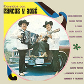 Corridos Con by Carlos y José
