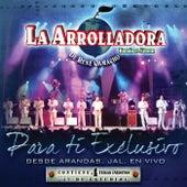 Para Ti Exclusivo (En Vivo Desde Arandas Jalisco) by La Arrolladora Banda El Limon