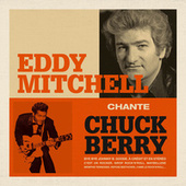 Eddy Mitchell chante Chuck Berry by Various Artists