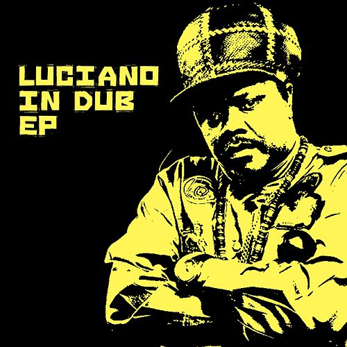 Luciano - In Dub by Luciano