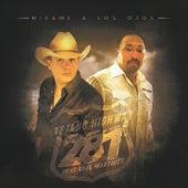 Mirame a Los Ojos by Tejano Highway 281
