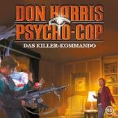 05: Das Killer-Kommando von Don Harris - Psycho Cop
