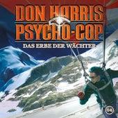 04: Das Erbe der Wächter de Don Harris - Psycho Cop