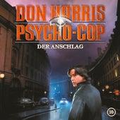 10: Der Anschlag von Don Harris - Psycho Cop