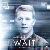 Wait by Martin Jensen