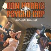 08: Triaden-Terror von Don Harris - Psycho Cop