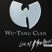 Live At Montreux 2007 von Wu-Tang Clan