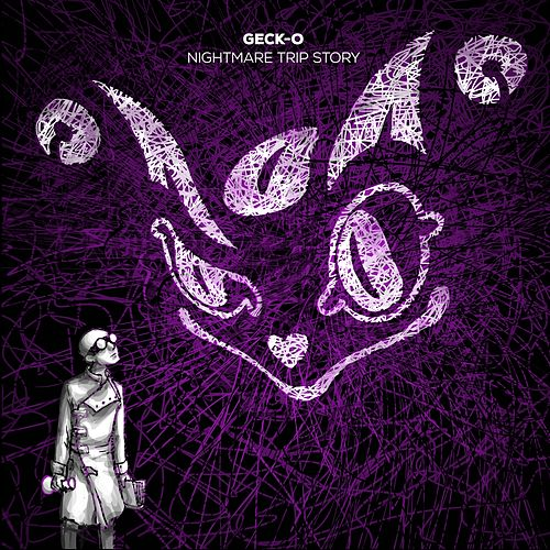 Nightmare Trip Story - Single by Gecko