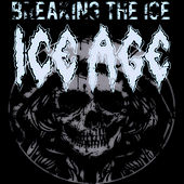Breaking The Ice by Iceage