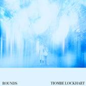 Rounds von Tiombe Lockhart