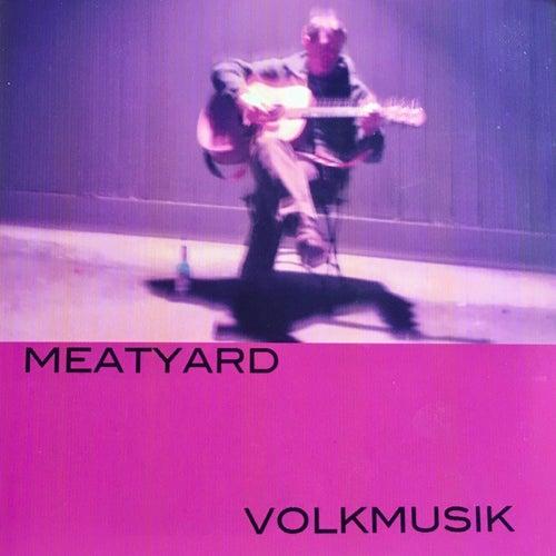 Volkmusik von Meatyard